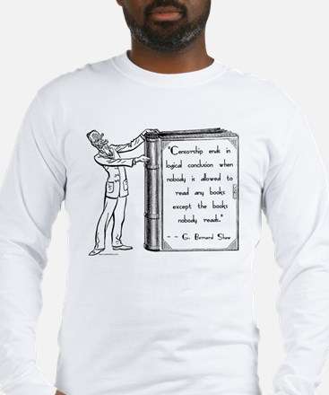 Shaw on Censorship<br> Long Sleeve T-Shirt