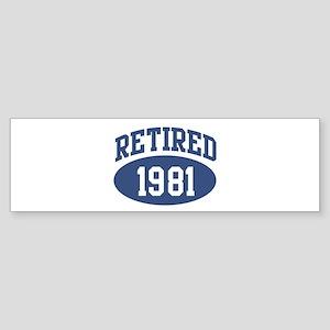 Retired 1981 (blue) Bumper Sticker