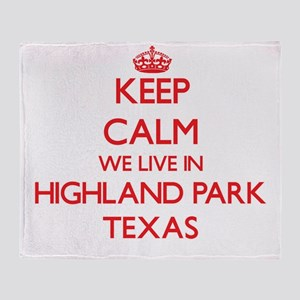 Keep calm we live in Highland Park T Throw Blanket