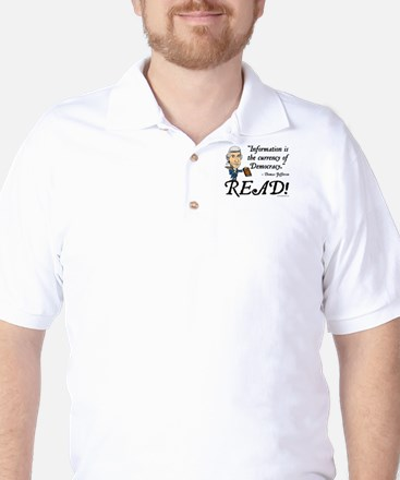 Thomas Jefferson - Read!<br> Golf Shirt