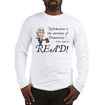 Thomas Jefferson - Read!<br> Long Sleeve T-Shirt