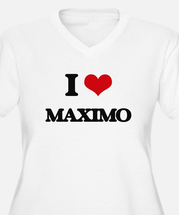 I Love Maximo Plus Size T-Shirt