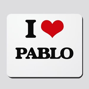 I Love Pablo Mousepad