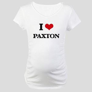 I Love Paxton Maternity T-Shirt