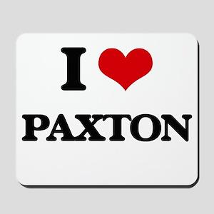 I Love Paxton Mousepad