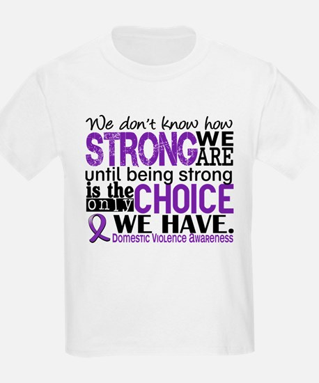 Domestic Violence HowStrongWeAr T-Shirt