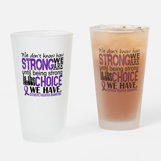Domestic Violence HowStrongWeAre Drinking Glass