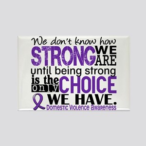 Domestic Violence HowStrongWeAre Rectangle Magnet