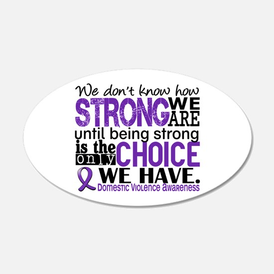 Domestic Violence HowStrongW Wall Decal