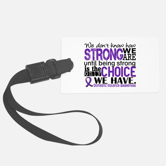 Domestic Violence HowStrongWeAre Luggage Tag