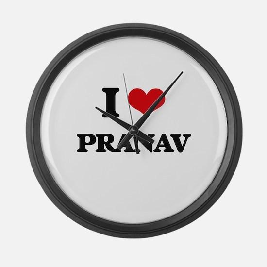 I Love Pranav Large Wall Clock
