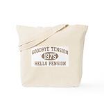 Hello Pension 1975 Tote Bag