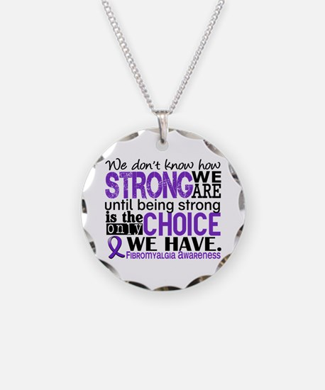 Fibromyalgia HowStrongWeAre Necklace