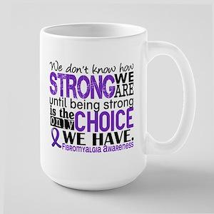 Fibromyalgia HowStrongWeAre Large Mug