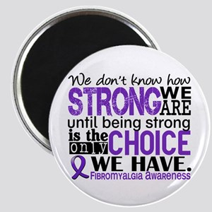Fibromyalgia HowStrongWeAre Magnet
