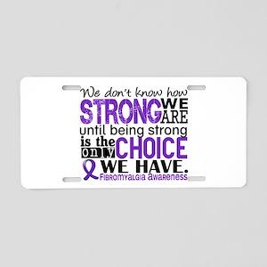 Fibromyalgia HowStrongWeAre Aluminum License Plate