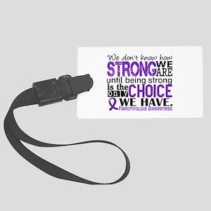 Fibromyalgia HowStrongWeAre Large Luggage Tag