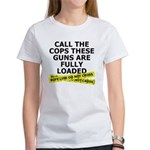 Call the Cops Women's T-Shirt