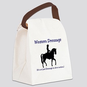 Western Dressage - It's not just  Canvas Lunch Bag