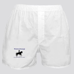 Western Dressage - It's not just Dres Boxer Shorts