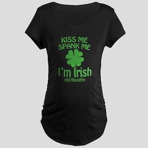 Kiss Me Spank Me I'm Irish Maternity Dark T-Shirt