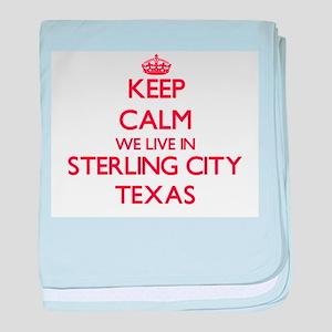 Keep calm we live in Sterling City Te baby blanket