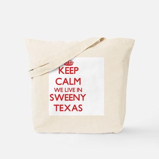 Keep calm we live in Sweeny Texas Tote Bag