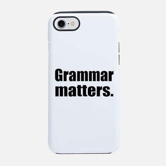 Grammar Matters iPhone 7 Tough Case