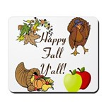 Happy Fall YAll Autumn Thanksgiving Mousepad