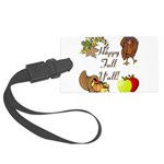 Happy Fall YAll Autumn Thanksgiving Luggage Tag