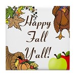 Happy Fall YAll Autumn Thanksgiving Tile Coaster