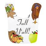 Happy Fall YAll Autumn Thanksgiving Bib