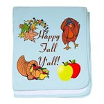 Happy Fall YAll Autumn Thanksgiving baby blanket