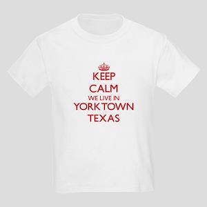 Keep calm we live in Yorktown Texas T-Shirt
