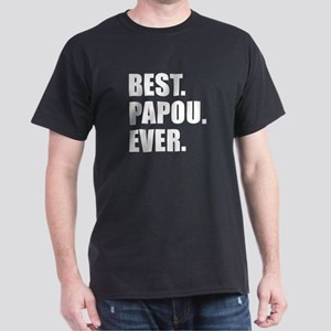 Best. Papou. Ever. T-Shirt