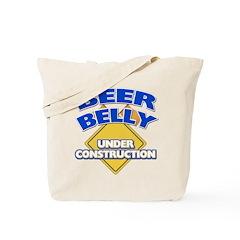 Beer Belly Under Construction Tote Bag