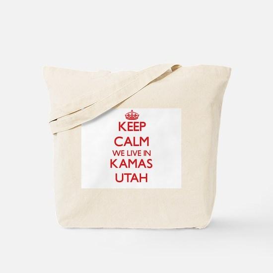 Keep calm we live in Kamas Utah Tote Bag