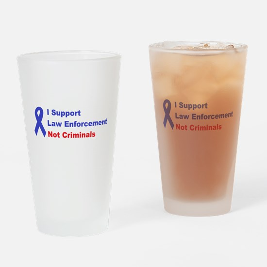 support law enforcement Drinking Glass
