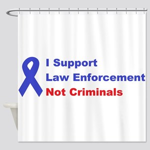 support law enforcement Shower Curtain