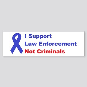 support law enforcement Sticker (Bumper)