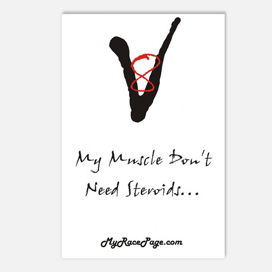 My Muscle Don't Need Steroids Postcards (Package o