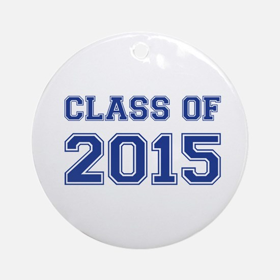 Class of 2015 Ornament (Round)