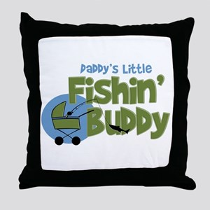 Daddy's Little Fishin' Buddy Throw Pillow