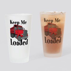 Keep Me Loaded Drinking Glass