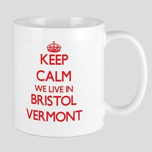Keep calm we live in Bristol Vermont Mugs