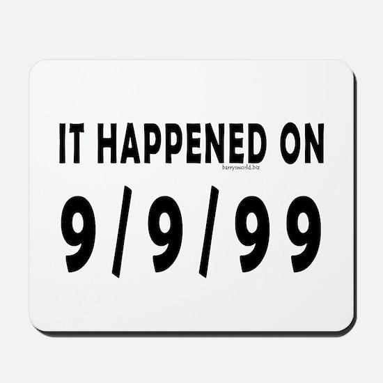 9/9/99 Mousepad
