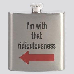Im with that ridiculousness Funny Flask