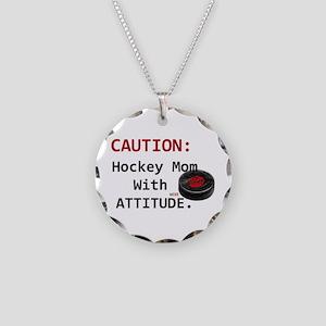 Hockey Mom With Attitude Necklace Circle Charm