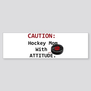 Hockey Mom With Attitude (bumper) Bumper Sticker