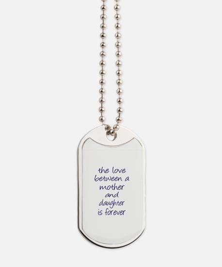 Mother Daughter Love Dog Tags